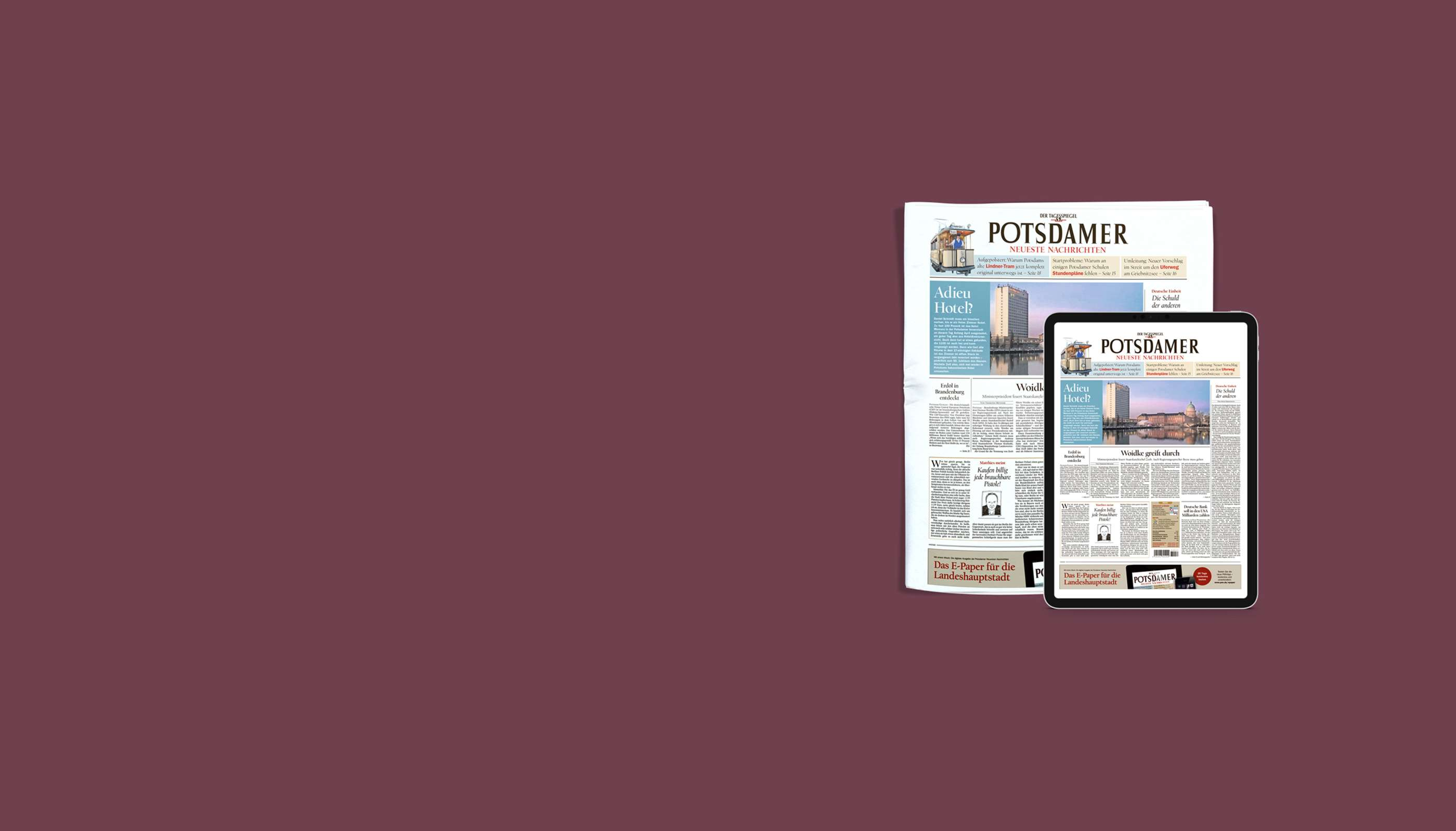 Jetzt die Potsdamer Neueste Nachrichten gratis testen